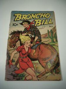 Broncho Bill Comic #6 Golden Age Western April 1948
