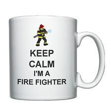 Keep Calm I'm a Fire Fighter, Personalised Mug, Fireman