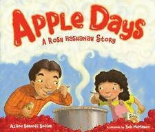 Apple Days : A Rosh Hashanah Story by Allison Soffer (2014, Picture Book)