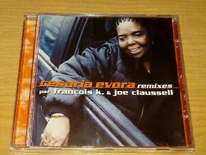 CESARIA EVORA REMIXES PAR FRANCOIS K & JOE CLAUSSELL CD 1999 VGC.
