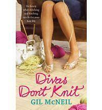 Divas Don't Knit by Gil McNeil (PaperbacK) New Book