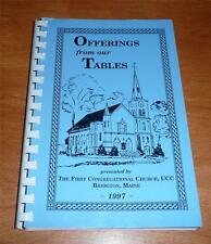 Offerings from our Tables Bridgton Maine Cookbook