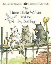 The Three Little Wolves and the Big Bad Pig by Eugene Trivizas (Paperback, 2003)