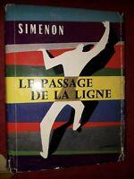 Le passage de la ligne Simenon Georges 1958