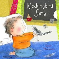 Mockingbird Song by Carol Thompson (2011, Picture Book)