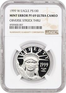 Mint Error: 1999-W Platinum Eagle $100 NGC PR 69 UCAM (Obverse Struck Through)