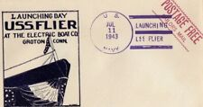 USA 1943 Launching Day U.S.S.Flier unaddressed cover with 3 page printout