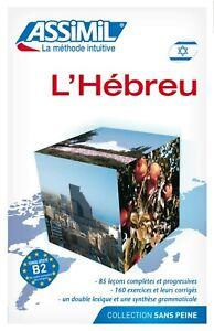 L'Hebreu sans peine New Book - Livre Neuf ASSIMIL Hebrew for french speakers New