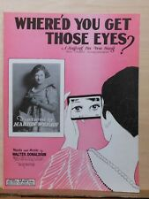 Where'd You Get Those Eyes - 1926 sheet music - Marion Weeks photo cover