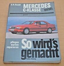 MERCEDES C-Klasse Diesel ab 06/1993 Motor Bremsen Reparaturanleitung SWG 89