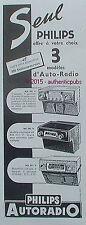 PUBLICITE PHILIPS AUTORADIO POSTE MODELE NX 601 NF 593 NX 493 DE 1951 FRENCH AD