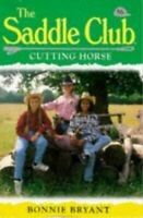 Cutting Horse (Saddle Club) by Bryant, Bonnie Paperback Book The Fast Free
