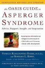 The OASIS Guide to Asperger Syndrome: Completely Revised and Updated: Advice, Su