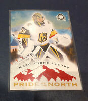 2018-19 O-Pee-Chee Coast to Coast Hockey Pride of the North Marc-Andre Fleury SP