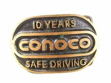 10 Years Conoco Safe Driving Belt Buckle Unbranded Hard to Read 42016