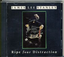 JAMES LEE STANLEY - ripe four distraction  CD 1990