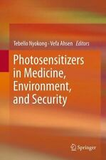 Photosensitizers in Medicine, Environment, and Security (2014, Paperback)