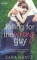 Falling for the Wrong Guy (Paperback or Softback)