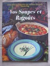 Vos soupes et ragoûts de Anne Wilson