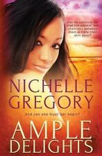 Ample Delights by Nichelle Gregory (2015, Paperback)