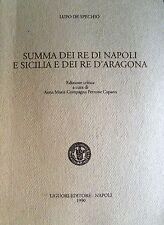 LUPO DE SPECHIO SUMMA DEI RE DI NAPOLI E SICILIA E DEI RE D'ARAGONA LIGUORI 1990