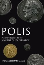 Polis: An Introduction to the Ancient Greek City-State: By Hansen, Mogens Herman