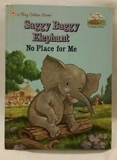 A Big Golden Book, Saggy Baggy Elephant No Place For Me, 1989