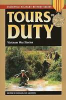 """""""VERY GOOD"""" Tours of Duty: Vietnam War Stories (Stackpole Military History) (Sta"""