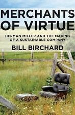 Merchants of Virtue: Herman Miller and the Making of a Sustainable Com-ExLibrary