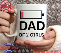 Dad of 2 girls Coffee Mug Funny Dad Gift Best Daddy Coffee Mug Gift