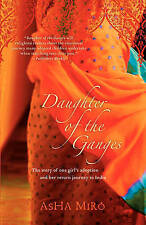 Daughter of the Ganges: The Story of One Girl's Adoption and Her Return Journey