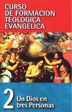 CFT 02 - Un Dios en tres personas Curso De Formacion Teologica Evangelica/ Curs