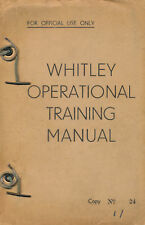 ARMSTRONG WHITWORTH WHITLEY - OPERATIONAL TRAINING MANUAL AND PILOT'S NOTES