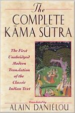 The Complete Kama Sutra. By Alain Danielou