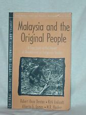 Malaysia And The Original People Dentan Endicott Gomes Hooker Case Study 1997