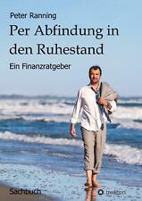 Per Abfindung in den Ruhestand | Ein Finanzratgeber | Peter Ranning | Buch