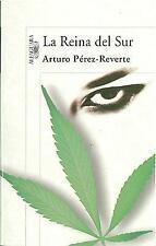 LA REINA DEL SUR by Arturo Perez-reverte (2007, Paperback)