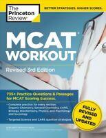 Princeton Review MCAT Workout : 735+ Practice Questions & Passages for MCAT S...