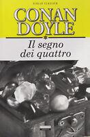 Il segno dei quattro. Ediz. integrale di Conan Doyle Libro Crescere Come Nuovo