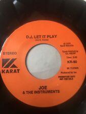 "RARE Power Pop Punk Promo 45/ Joe & Instruments ""D.J. Let It Play""  Very Clean"