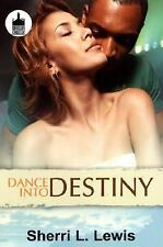 Dance to Destiny (Urban Christian), Sherri L. Lewis, Good Condition, Book