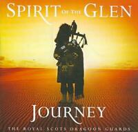 ROYAL SCOTS DRAGOON GUARDS - SPIRIT OF THE GLEN: JOURNEY USED - VERY GOOD CD