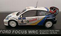 1/43 FORD FOCUS WRC ACROPOLIS RALLY 2003 MARTIN PARK SIN CAJA IXO ALTAYA ESCALA
