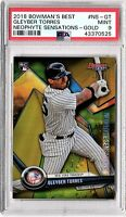 2018 BOWMANS BEST GLEYBER TORRES NEOPHYTE SENSATION GOLD 10/50 RC PSA MINT 9