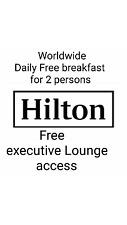 全球希爾頓酒店 免費每天早餐,使用行政酒廊  Worldwide Hilton Hotel Daily FREE BREAKFAST,Lounge access