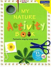 My Nature Activity Book :,Angela Wilkes