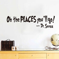 Oh The Places You'll Go! Dr. Seuss Quote Wall Sticker Kids Room Art Decal