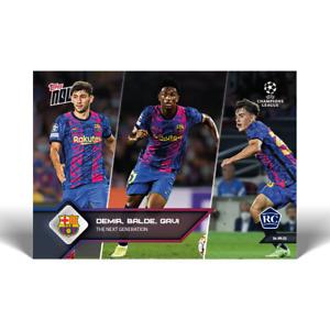 DEMIR BALDE GAVI The next generation - UCL TOPPS NOW® Card #18 FC BARCELONA RC