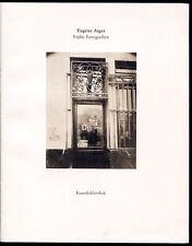 Christine Kühn Eugene Atget 1857-1927 Frühe Fotografien Kunstbibliothek 1998