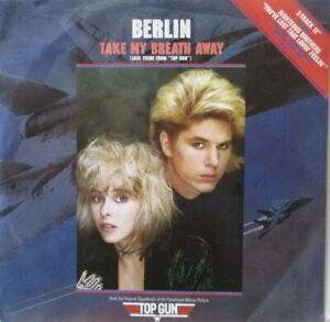 "BERLIN - Take My Breath Away ~ 12"" Single PS"